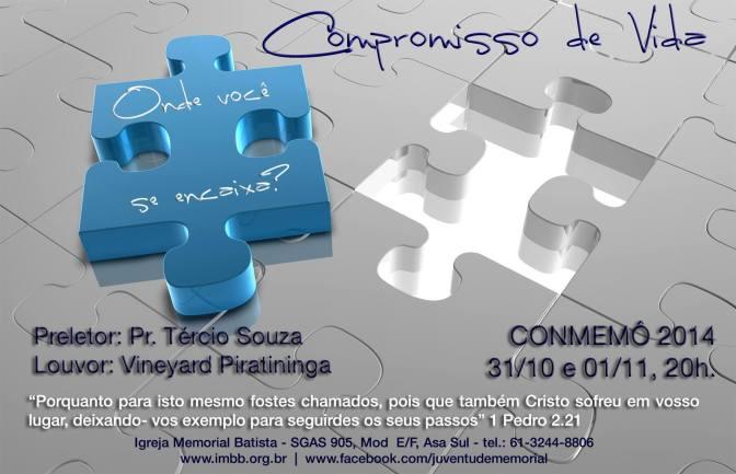 Conmemô 2014: Compromisso de Vida